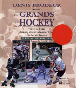 Livre ISBN 2761912055 Les grands du hockey (Denis Brodeur)