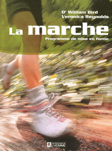 Livre ISBN 2761921690 La marche : Programme de mise en forme (Dr William Bird)