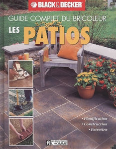 Livre ISBN 2761924533 Guide complet du bricoleur Black&Decker : Les patios (Black&Decker)