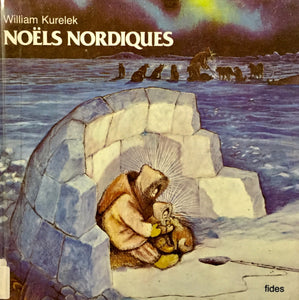 Livre ISBN 2762110068 Noëls Nordiques (William Kurelek)