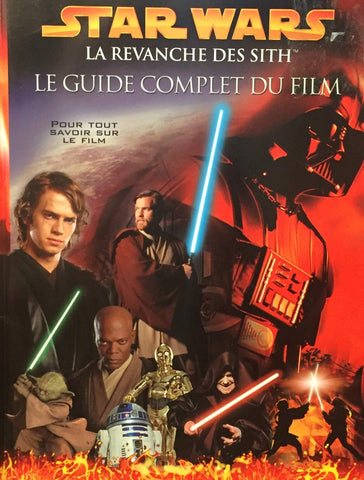 Livre ISBN 2764307179 Star Wars : La revanche des Sith : Le guide complet du film