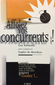 Livre ISBN 2876913232 Affolez vos concurrents ! (Guy Kawasaki)