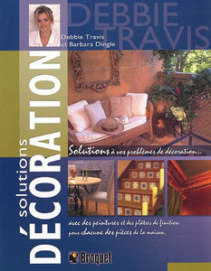 Livre ISBN 2890006689 Solution décoration (Debbie Travis)