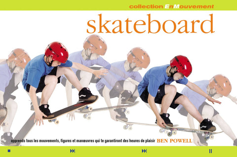 Livre ISBN 2890006735 Collection EnMouvement : Skateboard (Ben Powell)