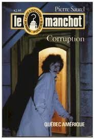 Livre ISBN 2890371042 Le Manchot # 13 : Corruption (Pierre Saurel)