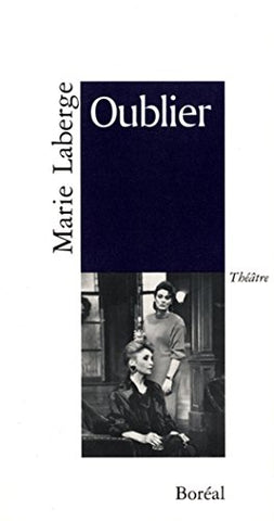 Livre ISBN 289052549X Oublier (Marie Laberge)