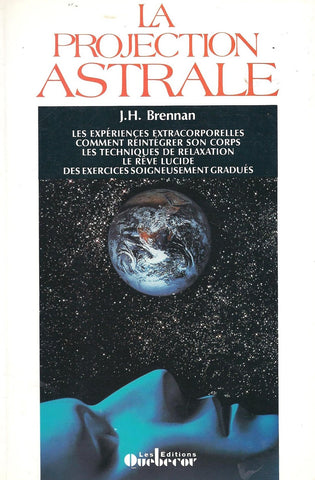 Livre ISBN 2890897311 La projection astrale (J.H. Brennan)