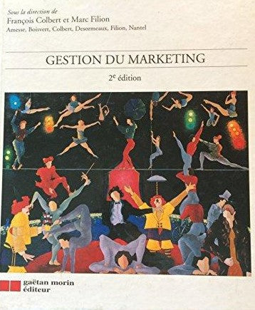 Livre ISBN 289105556X Gestion du marketing (François Colbert)