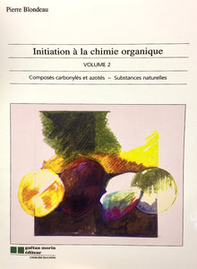 Livre ISBN 2891056582 Initiation à la chimie organique Volume 2