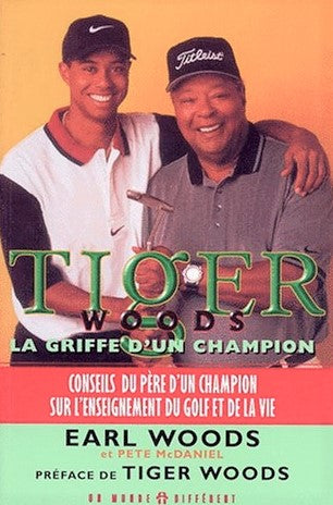 Livre ISBN 2892253209 Tiger Woods : La griffe d'un champion (Earl Woods)