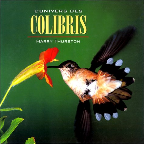 Livre ISBN 2892498589 L'univers des colibris (Harry Thurston)