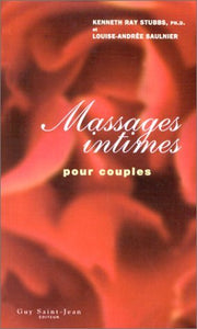 Livre ISBN 2894551088 Massages intimes pour couples (Kenneth Ray Stubbs)