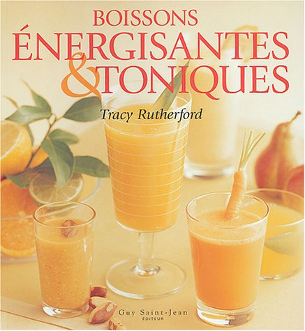 Livre ISBN 2894551495 Boissons énergisantes & toniques (Tracy Rutherford)