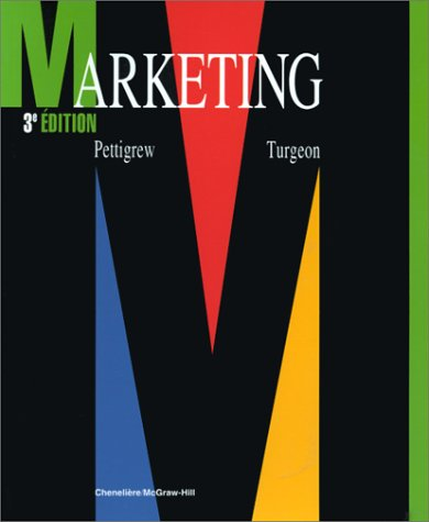 Livre ISBN 2894610262 Marketing (3e édition) (Pettigrew - Turgeon)