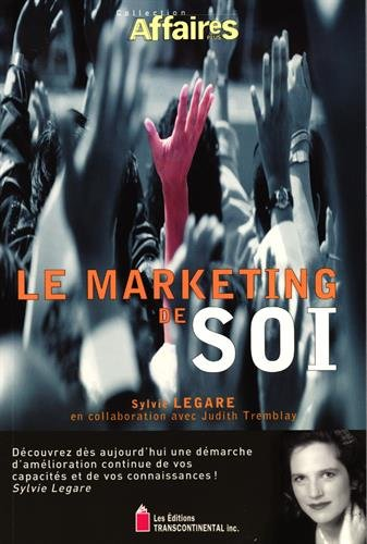 Livre ISBN 2894721366 Le marketing de soi (Sylvie Légaré)