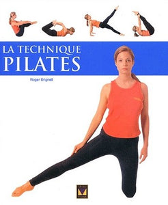 Livre ISBN 2895231192 La technique Pilates (Roger Bringnell)