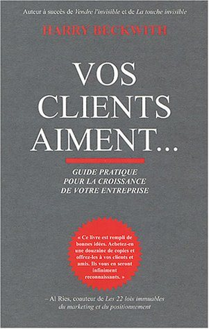 Livre ISBN 2895651183 Vos clients aiments… (Harry Beckwith)