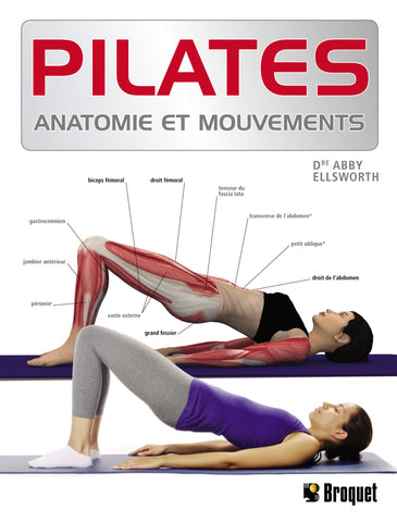 Livre ISBN 2896542000 Pilates : Anatomie et mouvements (Dr Abby Ellsworth)