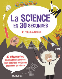 Livre ISBN 2897234148 La science en 30 secondes (Dr Mike Goldsmith)