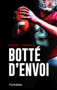 Livre ISBN 2897238267 Botté d'envoi (Nancy Thomas)