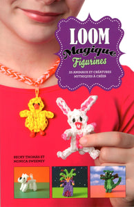 Livre ISBN 2897510706 Loom Magique : Figurines (Becky Thomas)