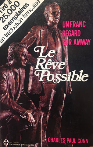 Livre ISBN 2920000012 Le rêve possible : Un franc regard sur Amway (Charles Paul Conn)