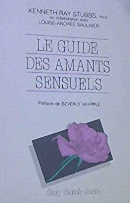 Livre ISBN 2920340255 Le guide des amants sensuels (Kenneth Ray Stubbs)