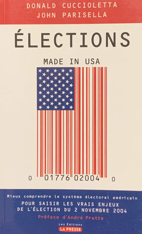 Livre ISBN 2923194098 Élections : Made in USA (Donald Cuccioletta)