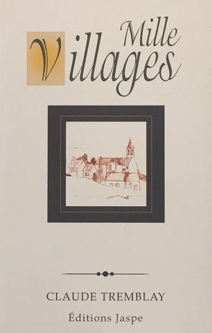 Livre ISBN 2923296060 Mille villages (Claude Tremblay)