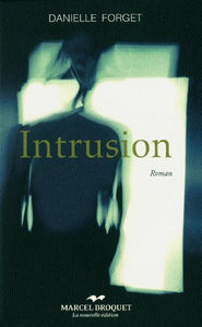 Livre ISBN 2923715012 Intrusion (Danielle Forget)