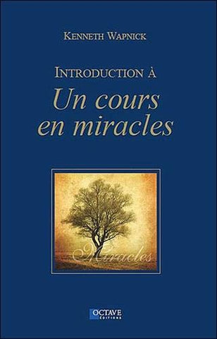 Livre ISBN 2923717341 Introduction à un cours en miracles (Kenneth Wapnick)