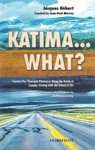 Livre ISBN 2980726214 Katima...What? (Jacques Hébert)