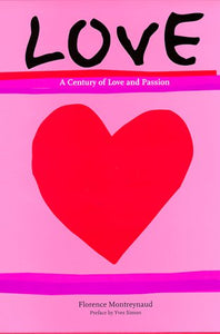 Livre ISBN 3822876453 Love : A Century Of Love And Passion (Florence Montreynaud)