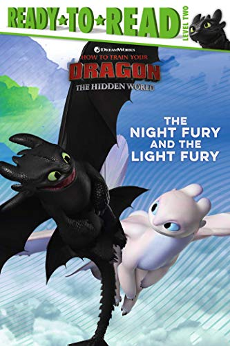 Book 9781534438347The Night Fury and the Light Fury (How To Train Your Dragon: Hidden World, Ready-to-Read/Level 2) (Gallo, Tina (Adapted by))
