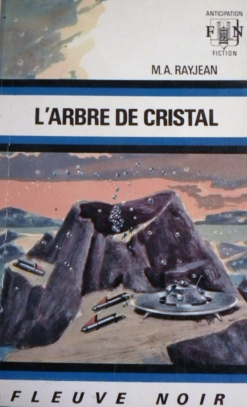 Livre ISBN  Anticipation Fiction : L'arbre de cristal (M.A. Rayjean)