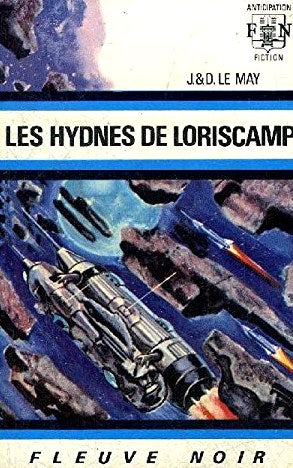 Livre ISBN  Anticipation : Les hydnes de Loriscamp (J.&D. Le May)