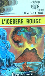Livre ISBN  Anticipation : L'iceberg rouge (Maurice Limat)