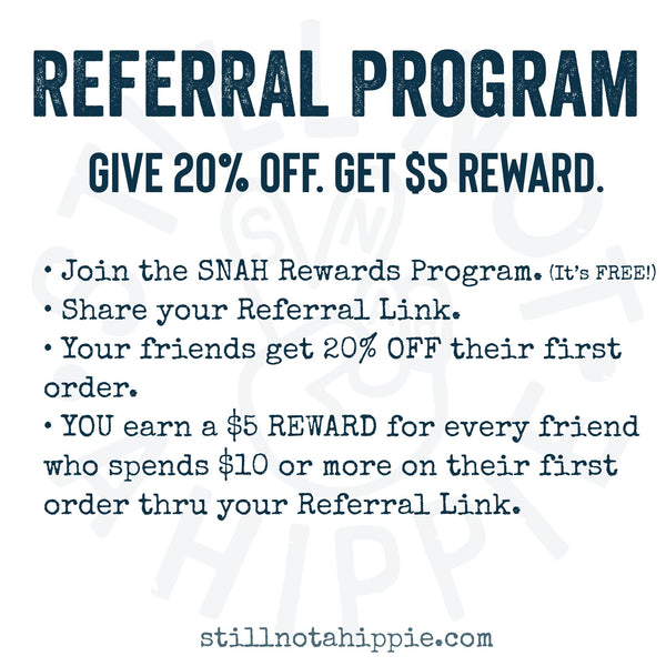I've Tweaked the SNAH Rewards Referral Program