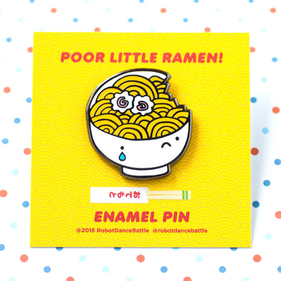 Poor Little Ramen Enamel Pin