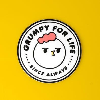Grumpy Chicken - Grumpy for life sticker