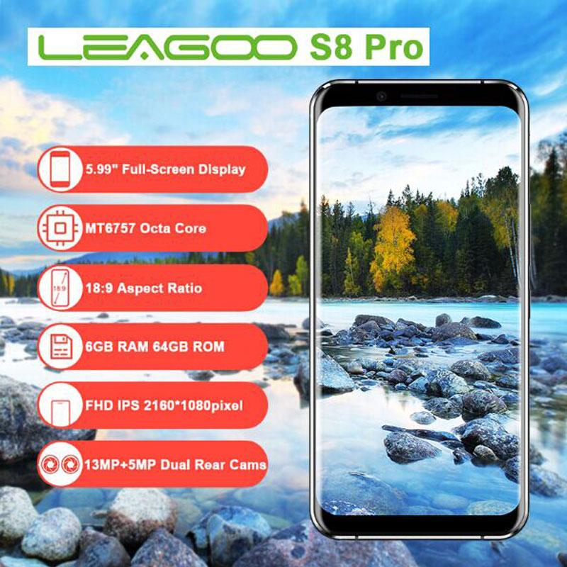 Leagoo S8 Pro Smartphone 5.99''Full Screen 6GB RAM 64GB Android 7.0 Octa Core 13MP 4 Cameras Fingerprint 4G Unlocked Cell Phones