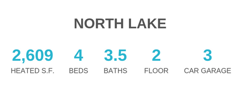 North Lake house plan has 2609 sq ft, 4 bedrooms, 3.5 bathrooms, 2 floors, and a 3 car garage