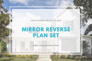 Mirror Reverse Plan Sets Add-On SketchPad House Plans