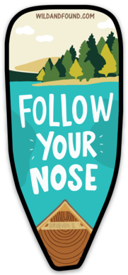 Follow Your Nose Sticker