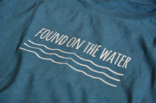 FOUND ON THE WATER T-SHIRT