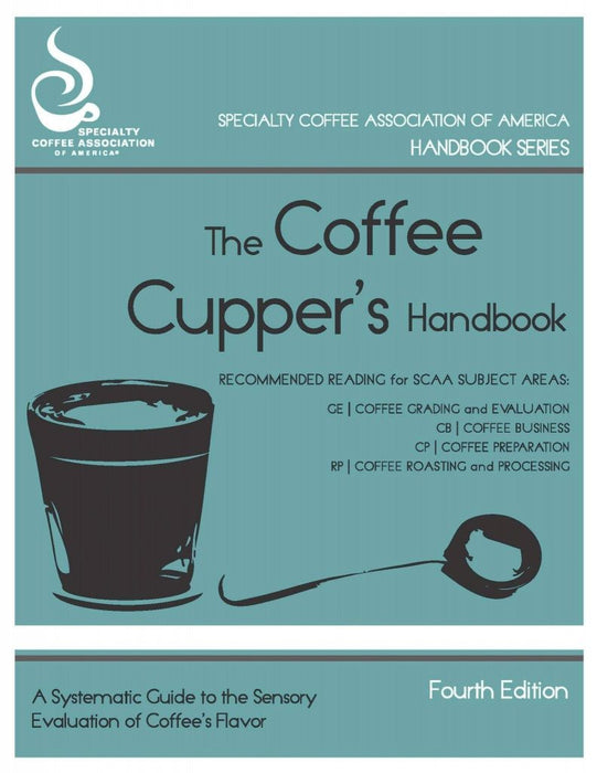 The Coffee Cupper's Handbook