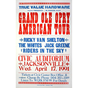 True Value Hardware Presents - In Person - Grand Ole Opry American Tour Featuring Ricky Van Shelton / The Whites / Jack Greene / Riders in the Sky. Civic Auditorium. Jacksonville. Wed. April 17, 1991.