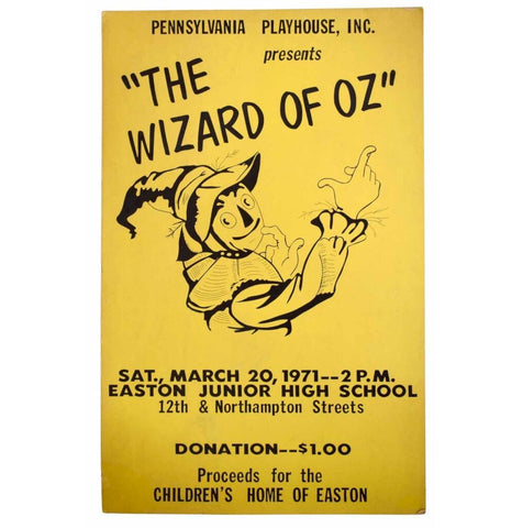 "Pennsylvania Playhouse, Inc. presents ""The Wizard of Oz"". Sat., March 20, 1971."