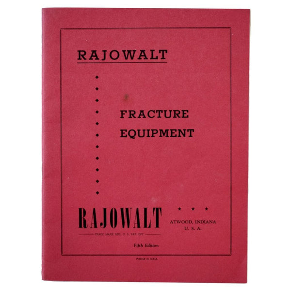 Rajowalt Fracture Equipment. Fifth Edition.