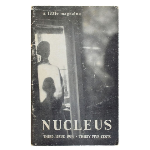 Nucleus, a little magazine. Volume One, Number Three. Winter, 1954.